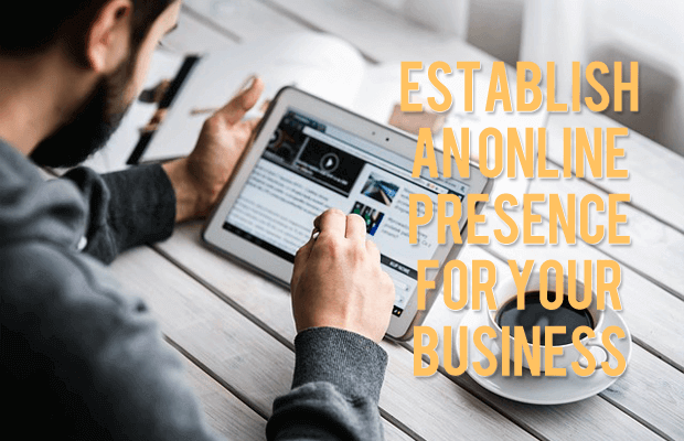 how to establish an online presence for your business website
