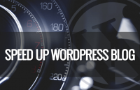 how to speed up your wordpress blog