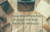 how wordpress changed website building