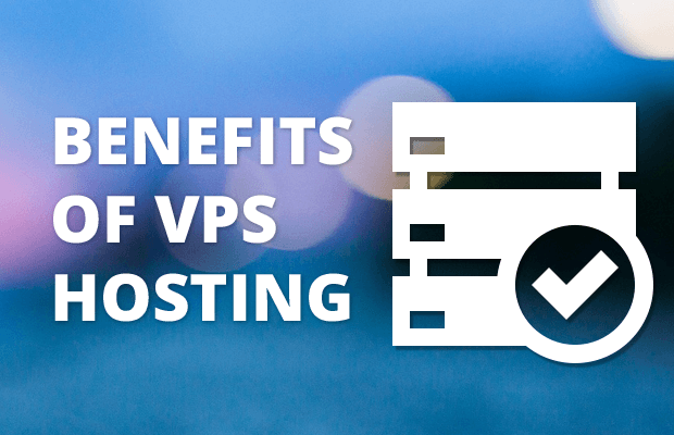 Benefits of VPS Hosting - Who Should Use a Virtual Private Server