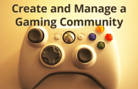 create and manage a gamin community website