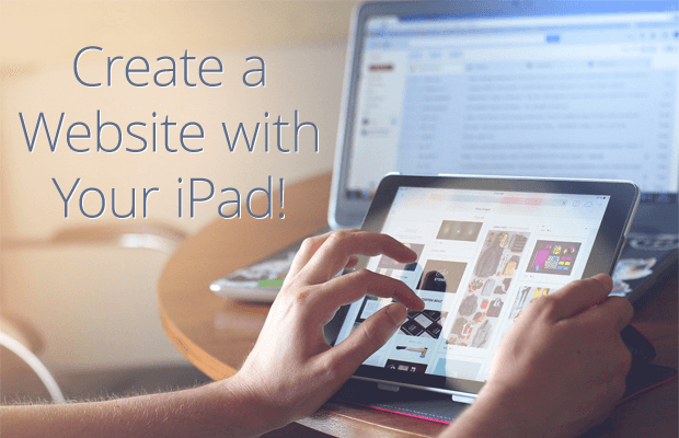 How to Create a Professional Website with an iPad?