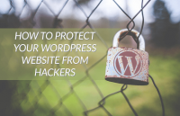 how to protect your wordpress website against hackers