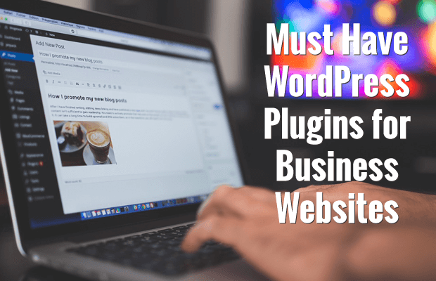 must have wordpress plugins wordpress websites