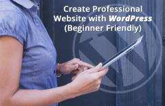create professional website wordpress beginner friendly
