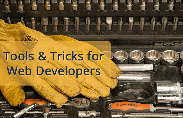 tools and tricks for web developers