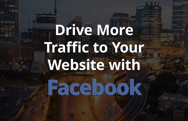 drive more traffic to your website with facebook