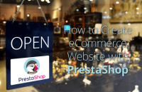 how to create ecommerce website prestashop