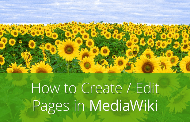 how to create and edit pages with mediawiki