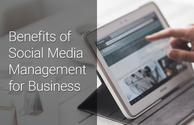 benefits of social media management for business