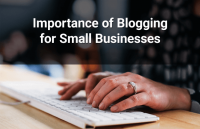 importance of blogging small businesses