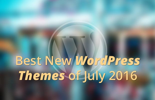 best new wordpress themes july 2016