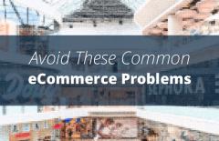 improve online shop avoid common ecommerce problems