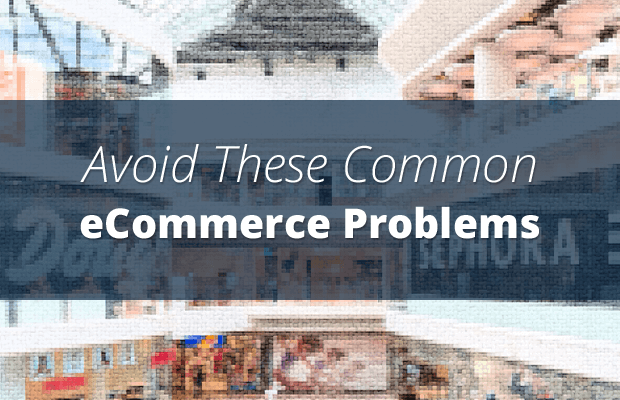 improve online shop avoid common ecommerce problems