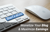 monetize your blog maximize earnings