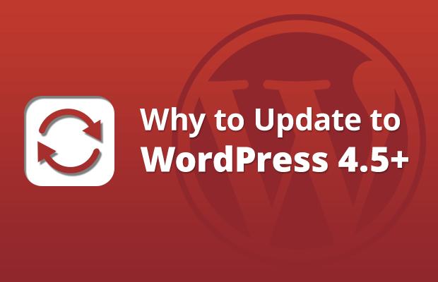 why to update to wordpress 4.5