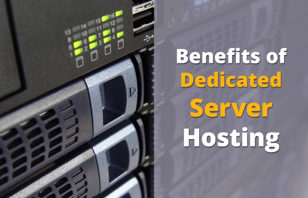 benefits dedicated server hosting