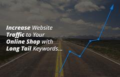 increase website traffic online shop long tail keywords