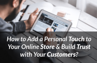 personalize ecommerce website build trust with customers