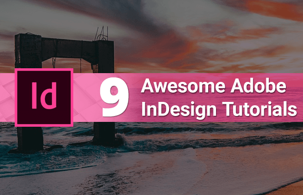 9 awesome indesign tutorials beginners