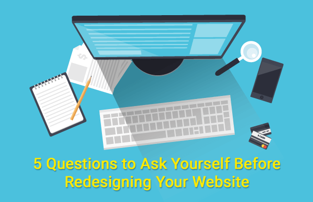 ask questions before redesigning your website