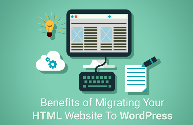 benefits migrating html website wordpress