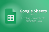 google sheets creating spreadsheets formatting data