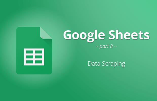 Google Sheets: Data Scraping