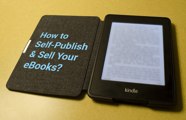 how to self publish and sell ebooks