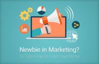 newbie marketing tips find your niche