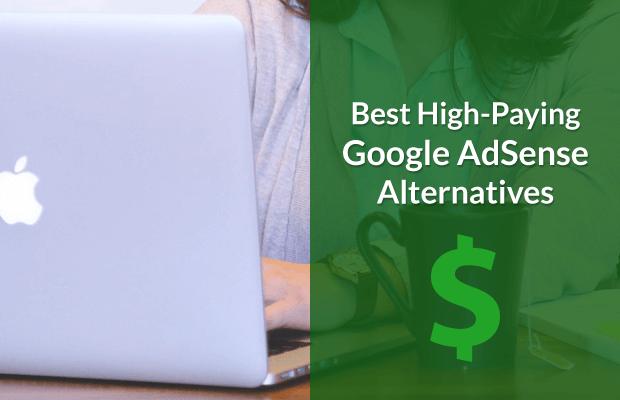 10 Best Google Adsense Alternatives For Your Blog 2019