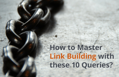 master link building with these queries