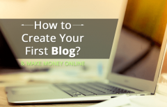 create your first blog make money online