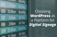 choosing wordpress platform digital signage