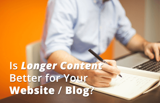 longer content more beneficial website blog