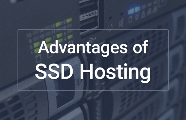 What is SSD Hosting? What are the Advantages of SSD Hosting?