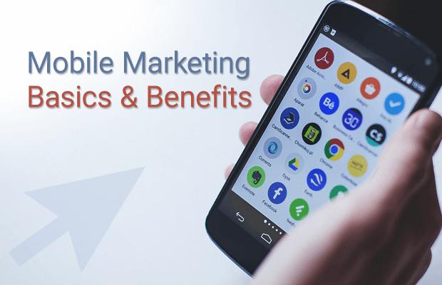 mobile marketing basics benefits