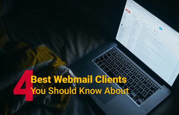 4 Best Webmail Clients You Should Know About