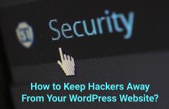 keep hackers away from your wordpress website