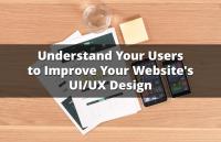 understand users improve website ui ux design