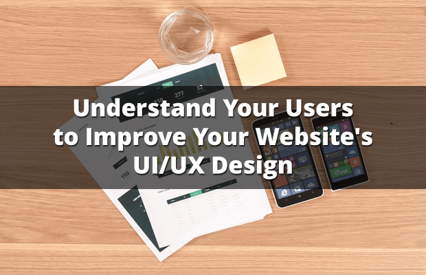 understand users improve website ui ux design