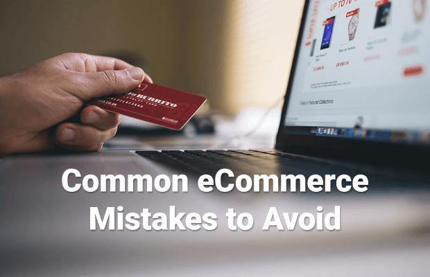 avoid common ecommerce mistakes