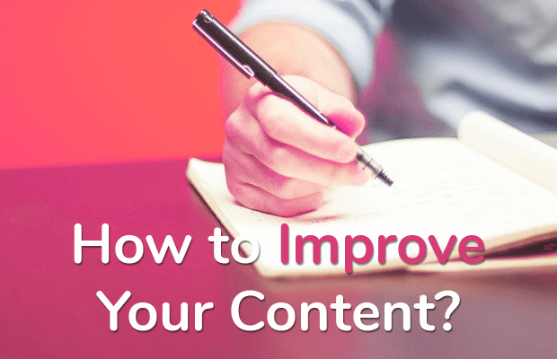 improve your content
