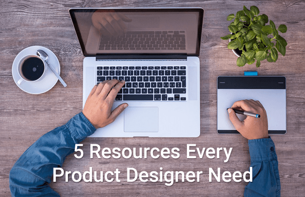 resources every product designer need