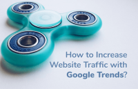 increase website traffic google trends