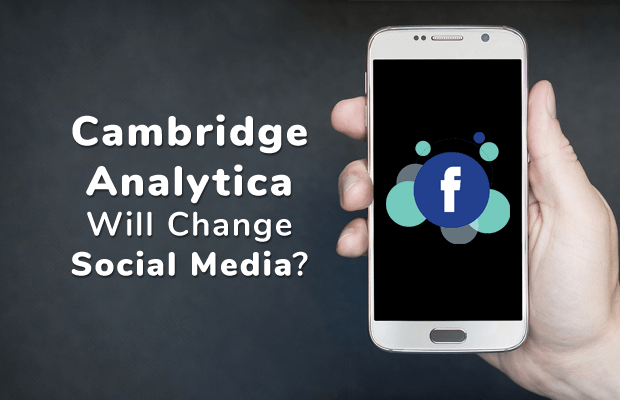 cambridge analytica change social media