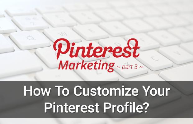 pinterest-marketing-customize-profile