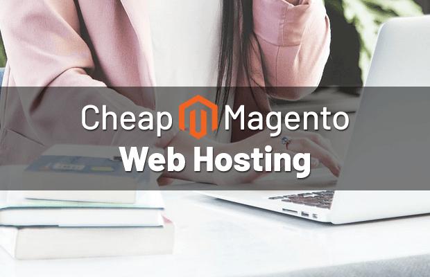best-cheap-magento-hosting