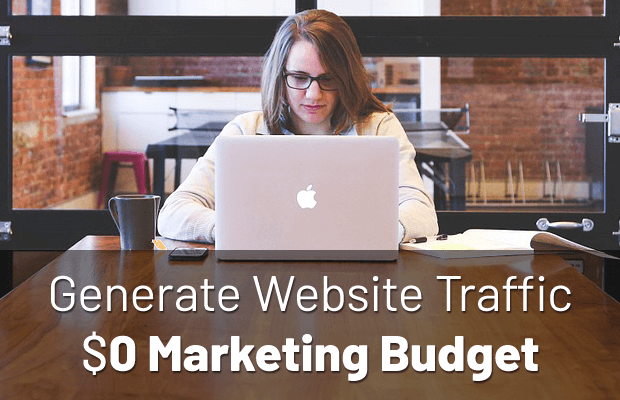generate-website-traffic-no-marketing-budget
