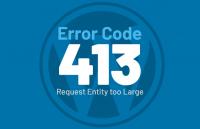 wordpress-error-413-request-entity-too-large
